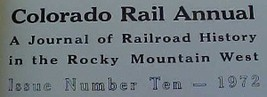 Hard back Railroad book entitled Narrow Gauge to Central & Silver Plume: Colorad image 4