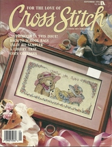 For The Love Of Cross Stitch Magazine September 1993 Volume 6 No. 2 Leis... - $6.99