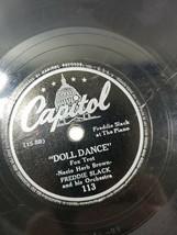 78 RPM Freddie Slack HE'S MY GUY Capitol 113 DOLL DANCE Ella Mae Morse V... - $8.91