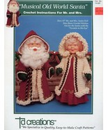 """Musical Old World Santa (Mr. & Mrs.)13""""Doll Crochet Pattern Leaflet TD83... - $7.17"""