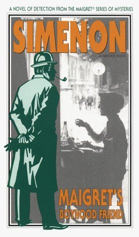 Primary image for Maigret's Boyhood Friend (Harvest/HBJ Book) Simenon, Georges