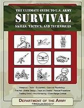 The Ultimate Guide to U.S. Army Survival Skills, Tactics, and Techniques - $16.95