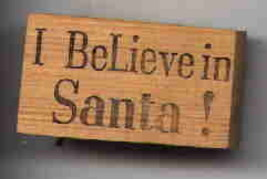 I Believe in Santa ! word  rubber stamp - $13.63