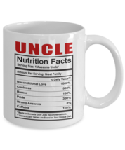Funny Mug-Uncle - Nutrition Facts-Best gifts for Uncle-11oz Coffee Mug - $13.95