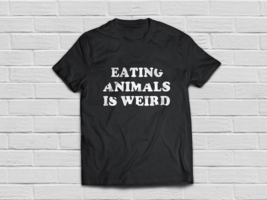 Vegan Vegetarian shirt Eating Animals Vegan Awareness month - $18.95