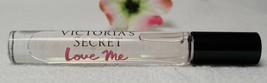 Victoria's Secret LOVE ME (.23oz/7ml) Eau De Parfum  Roller Ball {As In ... - $9.95