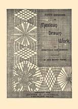 Victorian Era Mexican Drawn Thread Work Patterns 1889 - $12.99