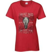 I Havent Failed Ladies T Shirt image 9