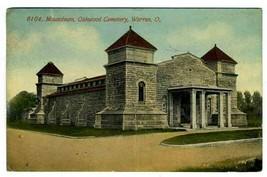 Mausoleum Oakwood Cemetery Postcard Warren Ohio 1912 - $11.88