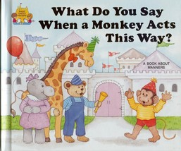 Magic Castle Readers:What Do You Say When a Monkey Acts This Way?BK ABOU... - $4.25