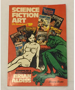 Science Fiction Art The Fantasies of SF compiled introduced by Brian Ald... - $25.00