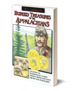 Buried Treasures of the Appalachians ~ Lost & Buried Treasure - $11.95