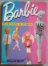 Vtg 1987 Barbie Her Life & Times First Edition Book Hard Cover w/Dust Ja... - $23.99