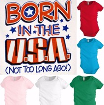 Born in the USA (not too long ago!) Baby Infant Snapsuit Unisex Girl Boy... - $12.99