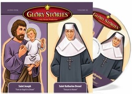 Glory Stories - St. Joseph & St. Katharine Drexel