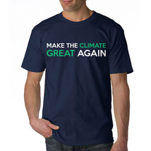 Make The Climate Great Again Funny Quote Men's Navy Environment T-shirt - £9.78 GBP+