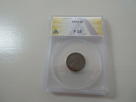 1912 Lincoln Penny , F 15 , ANACS - $9.90