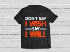 funny t shirt ideas - funny Inspirational quotes - $18.95
