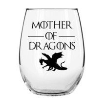 Mother of Dragons 15oz Libbey Stemless Wine Glass by Momstir - Game of Thrones  - $12.99