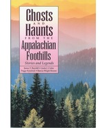 Ghosts and Haunts from the Appalachian Foothills - $9.95