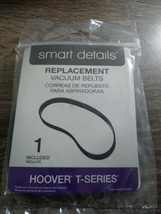 1 Smart Details Replacement Hoover T Series Vacuum Belts  New - $7.72