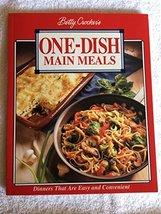 Betty Crocker's One Dish Main Meals, Franklin Roaster Edition Crocker