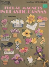 Leisure Arts 1219 Floral Magnets in Plastic Canvas Leaflet Booklet 16 Ma... - $4.00