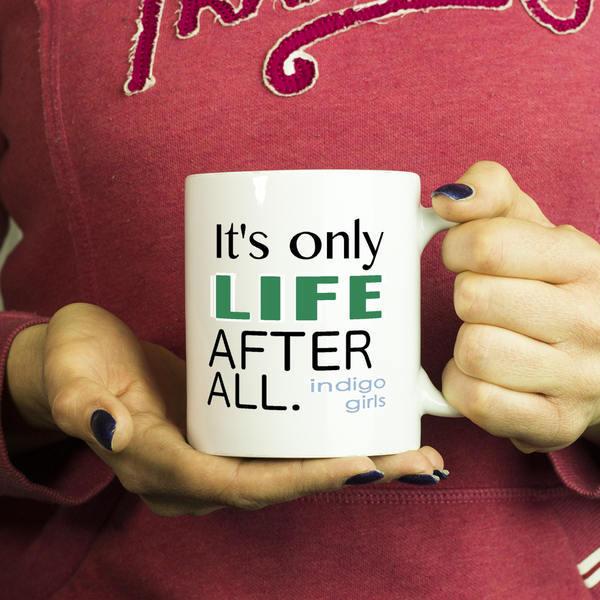 Indigo Girls Music Lyrics Music Lover Coffee Mug Closer To Fine Best Girlfriend