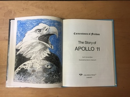 1985 The Story of Apollo 11 (Cornerstones of Freedom) Book image 4