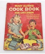 Mary Aldens Cook Book for Children Wonder Books 1955 035-025 - $24.30