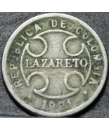 Colombia 2 Moneda, 1921 Lazareto Leprosy Colonia Leprosarium ~ Raro 350k... - $6.06