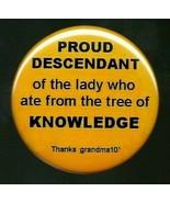 EVE-olution pinback button,.Proud Descendant of EVE,Tree of Knowledge,Fr... - $7.55