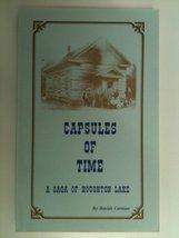 Capsules of Time; A Saga of Houghton Lake [Paperback] Beulah Carman