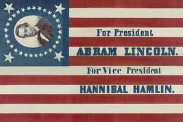 For President, Abraham Lincoln. For vice president, Hannibal Hamlin by H.C. Howa - $19.99+
