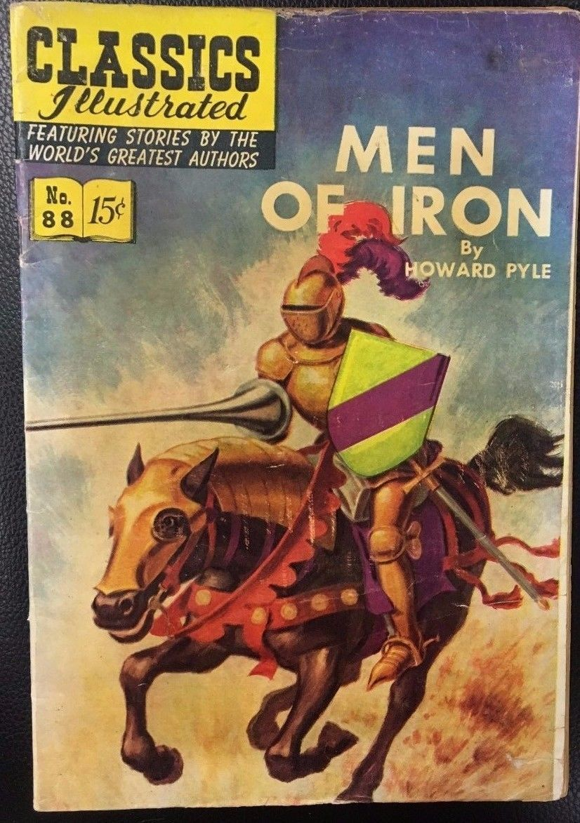CLASSICS ILLUSTRATED #88 Men of Iron by Howard Pyle (HRN 89) 1951 VG+ 1st