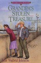 Grandpa's Stolen Treasure (Adventures of the Northwoods, Book 7) [Oct 01, 1992]