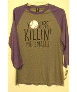Mens District Made Gray Purple Your Killin Me Smalls Baseball Shirt M L ... - $12.95+