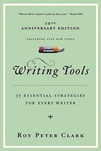 Writing Tools: 50 Essential Strategies for Every Writer by Roy Peter Cla... - $21.86