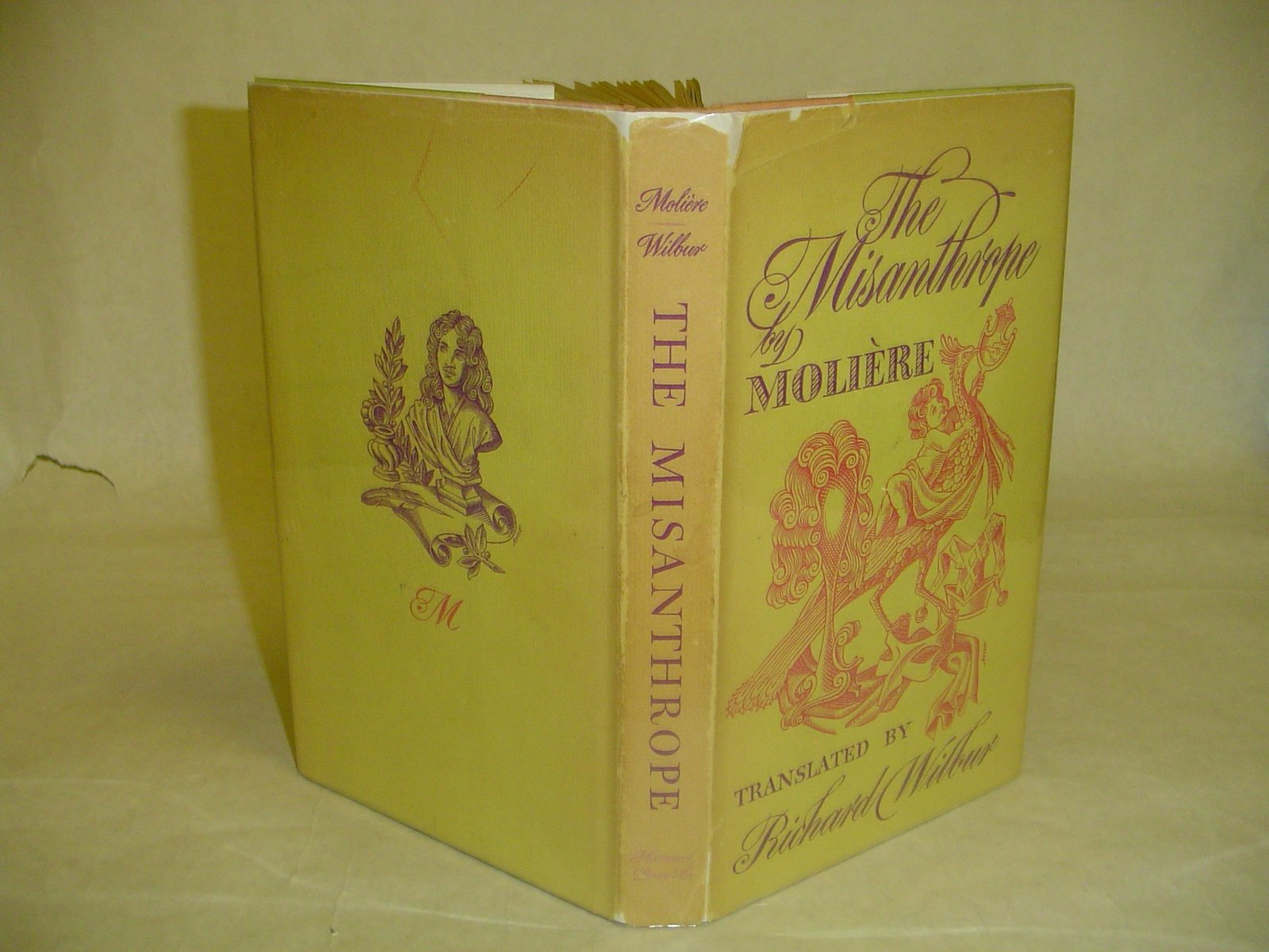The Misanthrope; Comedy in Five Acts, 1666 Done Into English [Hardcover] [Jan 01
