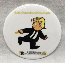 DONALD AND THE GOLDEN CRAYON NYCC Comic Con 2018 Trump EXCLUSIVE PROMO PIN - $12.38