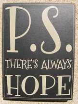 Primitive Wood Box Sign  32418B - P.S.  There Always Hope  - €7,24 EUR