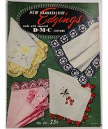 New Handkerchief Edgings Made with DMC Cottons Volume 407 - $3.99