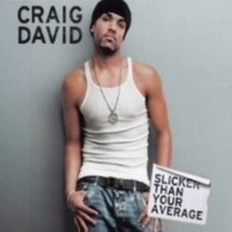 Slicker Than Your Average by Craig David Cd