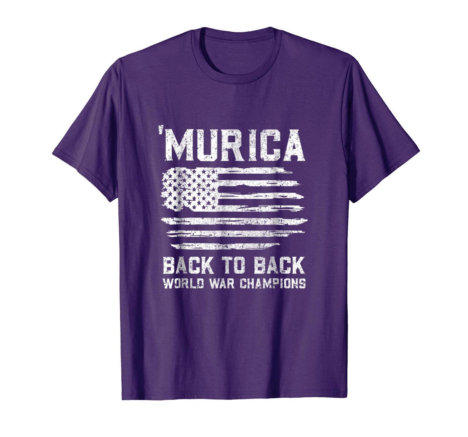 Dad Shirts - Murica Back To Back World War Champions Champs Shirt 4 July Men