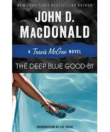 The Deep Blue Good-by: A Travis McGee Novel [Paperback] MacDonald, John ... - $12.86