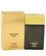 Tom Ford Noir Extreme Cologne 3.4 Oz Eau De Parfum Spray - $289.97