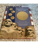 BOOK US PRESIDENTIAL DOLLARS COIN COLLECTORS ALBUM - $2.92