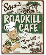 Steve's Roadkill Cafe You Kill Grill Metal Sign Tin New Vintage Style US... - $8.38