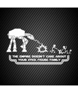 car00207| Decal  The empire doesnt care about your stick figure family - $3.25+