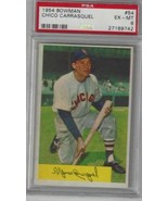 1954 Bowman #54 Chico Carrasquel PSA 6 White Sox PRESENTS BETTER  - $24.70